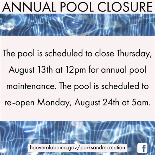 The pool is scheduled to close Thursday, August 13th at 12pm for annual pool maintenance. The pool is scheduled to re-open Monday, August 24th at 5am.